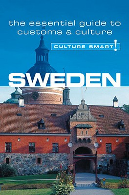 Culture Smart! Sweden By DeWitt, Charlotte J.